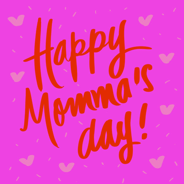 Happy Mum's Day